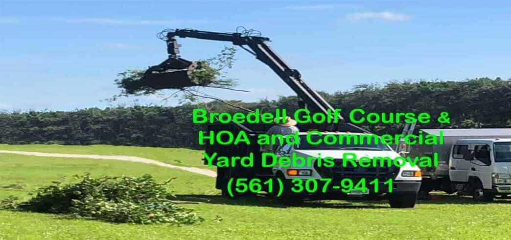 Broedell HOA, Golf Course, Commercial landscaping and yard Debris removal